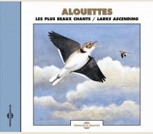 ALOUETTES - LES PLUS BEAUX CHANTS