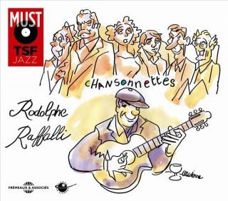 RODOLPHE RAFFALLI - CHANSONNETTES