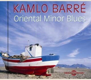 KAMLO BARRE - ORIENTAL MINOR BLUES