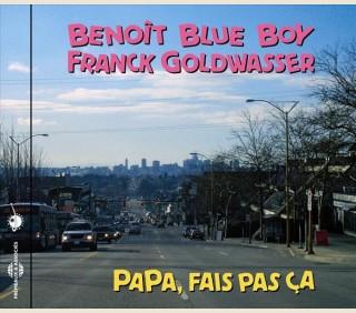 BENOIT BLUE BOY - PAPA, FAIS PAS ÇA