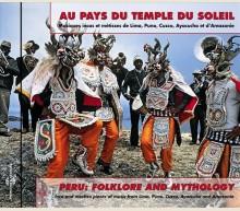 AU PAYS DU TEMPLE DU SOLEIL - PEROU: LIMA, PUNO, CUZCO, AYACUCHO ET AMAZONIE