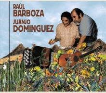 RAUL BARBOZA - JUANJO DOMINGUEZ