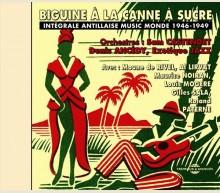 BIGUINE À LA CANNE À SUCRE 1946 - 1949