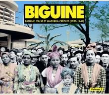 BIGUINE - BIGUINE VALSES ET MAZURKA CREOLES (1930-1944)