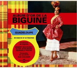 ALBUM D'OR DE LA BIGUINE (1966-1972)