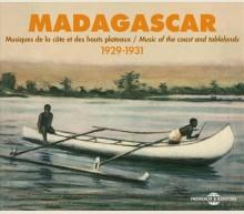 MADAGASCAR - MUSIQUES DE LA COTE ET DES HAUTS PLATEAUX