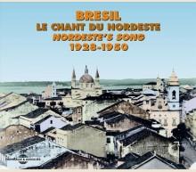 BRESIL : LE CHANT DU NORDESTE
