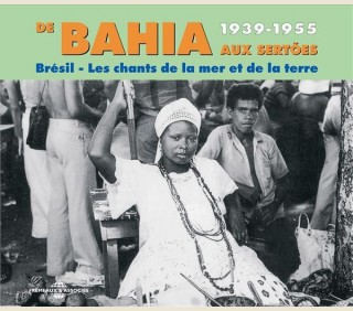 BAHIA : DE BAHIA AUX SERTOES 1939-1955