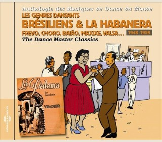 GENRES DANSANTS BRÉSILIENS & LA HABANERA: 1948-1959