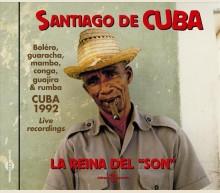 SANTIAGO DE CUBA LA REINA DEL SON
