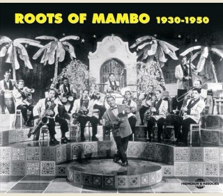 ROOTS OF MAMBO 1930-1950