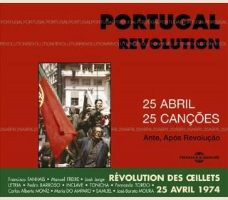 PORTUGAL REVOLUTION 25 ABRIL - 25 CANCOES - ANTES, APOS REVOLUCAO