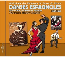 PASO DOBLE, FLAMENCO ET SARDANE : DANSES ESPAGNOLES 1955-1958