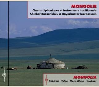 MONGOLIE CHANTS DIPHONIQUES ET INSTRUMENTS TRADITIONNELS - KHÖÖMEI - YATGA - MORIN KHUUR - TOVSHUUR