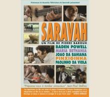 SARAVAH (BADEN POWELL, PIXINGUINHA...)