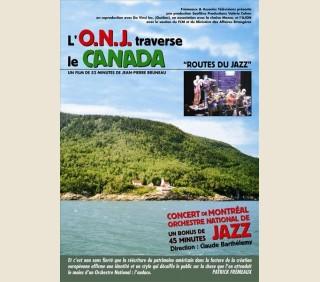 L'O.N.J. TRAVERSE LE CANADA - LE FILM DVD