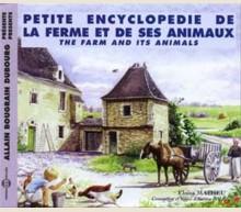 PETITE ENCYCLOPEDIE DE LA FERME ET DE SES ANIMAUX