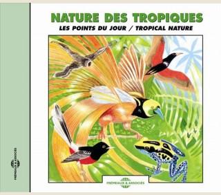 NATURE DES TROPIQUES - LES POINTS DU JOUR