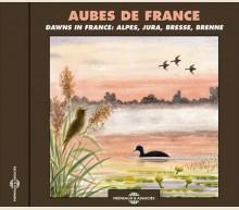AUBES DE FRANCE - AMBIANCES NATURELLES