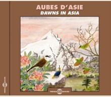 AUBES D'ASIE (BORNEO, NEPAL, NOUVELLE GUINEE, MALAISIE, THAILANDE)