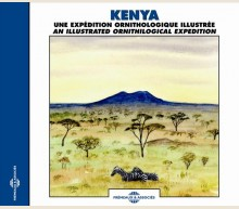 KENYA - UNE EXPEDITION ORNITHOLOGIQUE ILLUSTREE