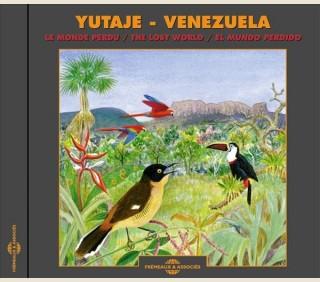YUTAJE - LE MONDE PERDU DU VENEZUELA