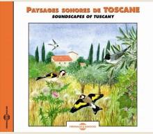 PAYSAGES SONORES DE TOSCANE