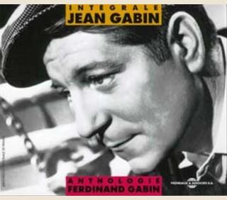 INTEGRALE JEAN GABIN - ANTHOLOGIE FERDINAND GABIN