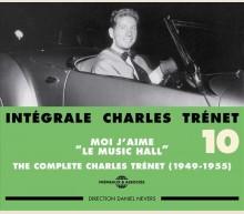 CHARLES TRENET - INTEGRALE VOL 10 - 1949-1955