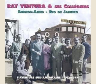 RAY VENTURA ET SES COLLÉGIENS (Henri Salvador...)