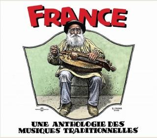 FRANCE : UNE ANTHOLOGIE DES MUSIQUES TRADITIONNELLES