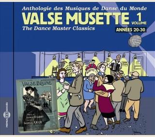 VALSE MUSETTE - ANNÉES 20-30 - Volume 1