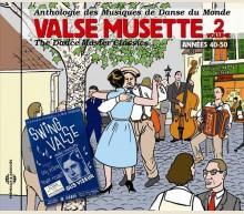 VALSE MUSETTE - ANNÉES 40-50 - Volume 2
