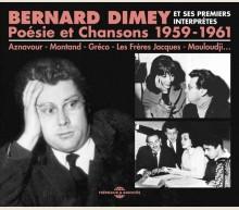 BERNARD DIMEY ET SES PREMIERS INTERPRÉTES