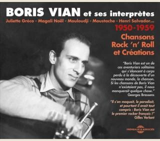 BORIS VIAN ET SES INTERPRÈTES 1950-1959