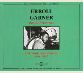 ERROLL GARNER - THE QUINTESSENCE VOL 1