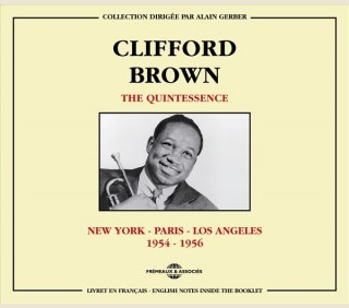 CLIFFORD BROWN - QUINTESSENCE