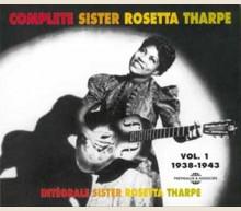 COMPLETE SISTER ROSETTA THARPE Vol 1