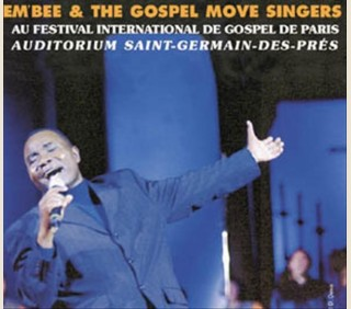 EM' BEE & THE GOSPEL MOVE SINGERS (MARCEL BOUNGOU)