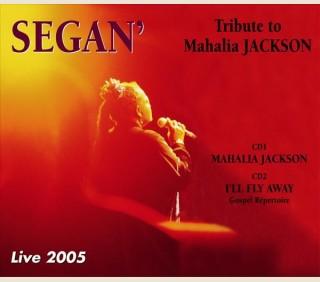 SEGAN - TRIBUTE TO MAHALIA JACKSON