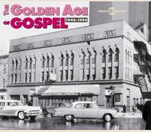THE GOLDEN AGE OF GOSPEL 1946-1956