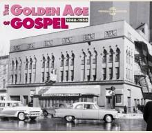 THE GOLDEN AGE OF GOSPEL 1946-1956