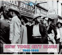 NEW YORK CITY BLUES 1940 - 1950