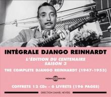 DJANGO REINHARDT - L'EDITION DU CENTENAIRE - SAISON 3
