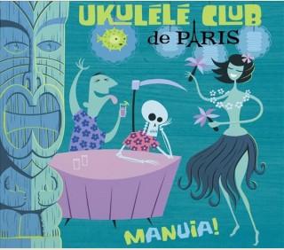 MANUIA ! - UKULELE CLUB DE PARIS