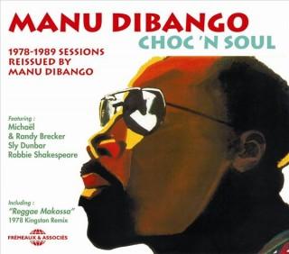 MANU DIBANGO - CHOC'N SOUL