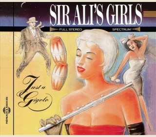 JUST A GIGOLO - SIR ALI'S GIRLS