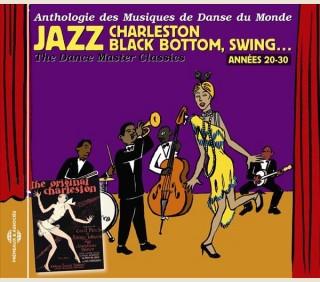 JAZZ, CHARLESTON, BLACK BOTTOM, SWING: ANNEES 20-30