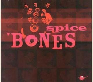 SPICE BONES