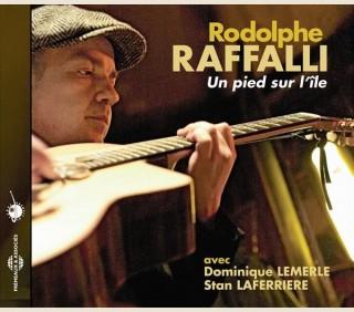 RODOLPHE RAFFALLI - UN PIED SUR L'ÎLE